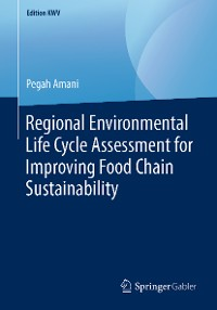 Cover Regional Environmental Life Cycle Assessment for Improving Food Chain Sustainability