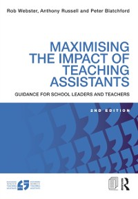 Cover Maximising the Impact of Teaching Assistants