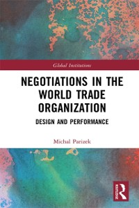 Cover Negotiations in the World Trade Organization