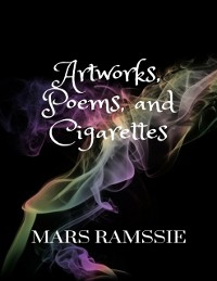Cover Artworks, Poems, and Cigarettes