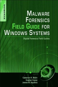 Cover Malware Forensics Field Guide for Windows Systems