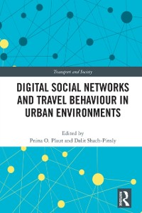 Cover Digital Social Networks and Travel Behaviour in Urban Environments