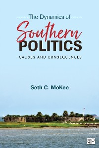Cover The Dynamics of Southern Politics