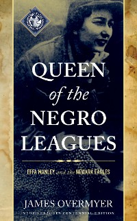 Cover Queen of the Negro Leagues