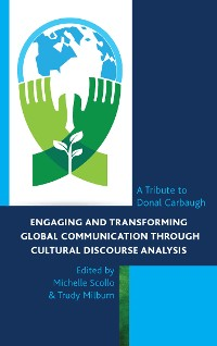 Cover Engaging and Transforming Global Communication through Cultural Discourse Analysis