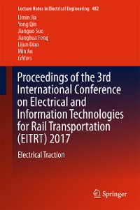 Cover Proceedings of the 3rd International Conference on Electrical and Information Technologies for Rail Transportation (EITRT) 2017