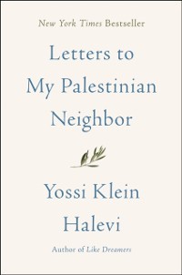 Cover Letters to My Palestinian Neighbor