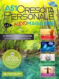 Cover A51 Crescita Personale AudioMagazine 05
