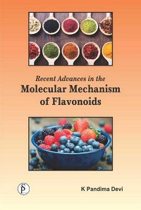 Cover Recent Advances In The Molecular Mechanism Of Flavonoids