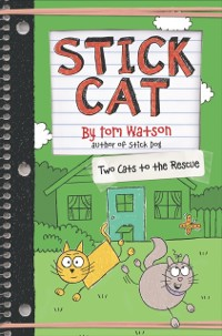 Cover Stick Cat: Two Cats to the Rescue