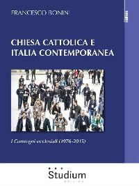 Cover Chiesa cattolica e Italia contemporanea