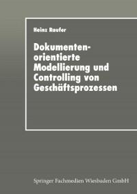 Cover Dokumentenorientierte Modellierung und Controlling von Geschaftsprozessen