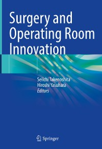 Cover Surgery and Operating Room Innovation