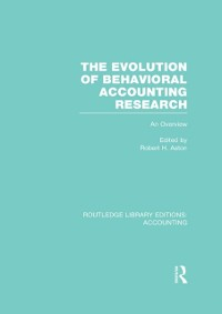 Cover Evolution of Behavioral Accounting Research (RLE Accounting)