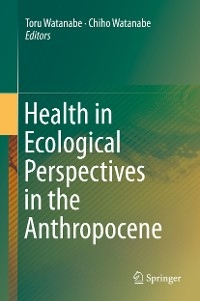 Cover Health in Ecological Perspectives in the Anthropocene