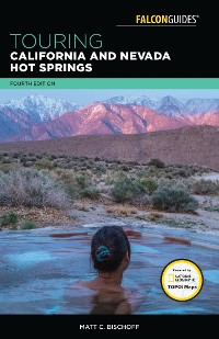 Cover Touring California and Nevada Hot Springs