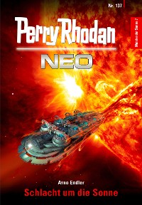 Cover Perry Rhodan Neo 137: Schlacht um die Sonne