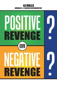 Cover Positive Revenge or Negative Revenge