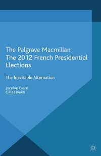 Cover The 2012 French Presidential Elections