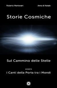 Cover Storie Cosmiche: Sul Cammino delle Stelle ovvero i Canti della Porta tra i Mondi