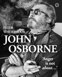 Cover John Osborne: anger is not about…