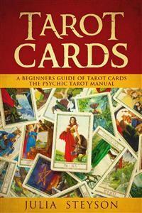 Cover Tarot Cards:  A Beginners Guide of Tarot Cards