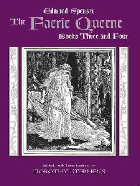 Cover The Faerie Queene, Books Three and Four