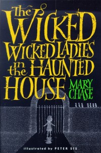 Cover Wicked, Wicked Ladies in the Haunted House