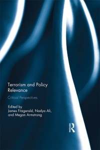 Cover Terrorism and Policy Relevance