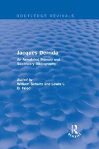 Cover Jacques Derrida (Routledge Revivals)