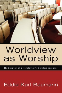 Cover Worldview as Worship