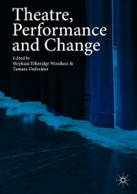 Cover Theatre, Performance and Change