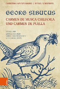 Cover Georg Sibutus: Carmen de musca Chilianea und Carmen de puella