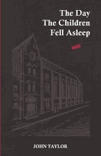 Cover The Day the Children Fell Asleep