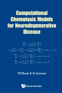 Cover Computational Chemotaxis Models for Neurodegenerative Disease
