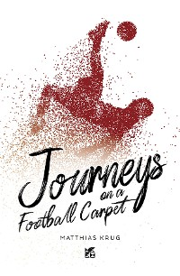 Cover Journeys on a football carpet-EPUB