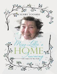 Cover Miss Lillie's Home Training: Life Lessons for Your Soul