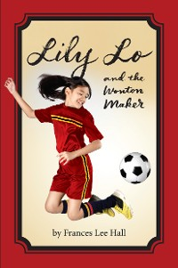 Cover Lily Lo and the Wonton Maker