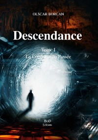Cover Descendance - Tome I