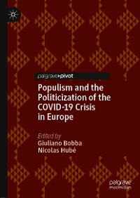 Cover Populism and the Politicization of the COVID-19 Crisis in Europe