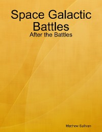 Cover Space Galactic Battles: After the Battles