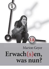 Cover Erwach(s)en, was nun?