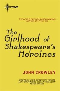 Cover Girlhood of Shakespeare's Heroines