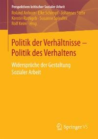 Cover Politik der Verhältnisse - Politik des Verhaltens