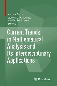 Cover Current Trends in Mathematical Analysis and Its Interdisciplinary Applications