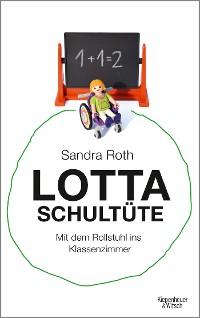 Cover Lotta Schultüte