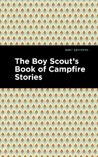 Cover The Boy Scout's Book of Campfire Stories