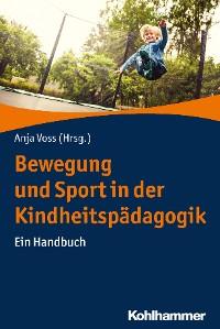 Cover Bewegung und Sport in der Kindheitspädagogik