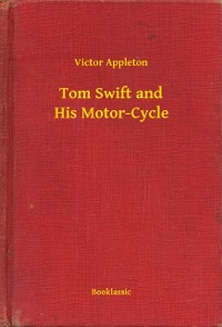 Cover Tom Swift and His Motor-Cycle