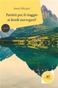 Cover Partirò per il viaggio ai fiordi norvegesi?